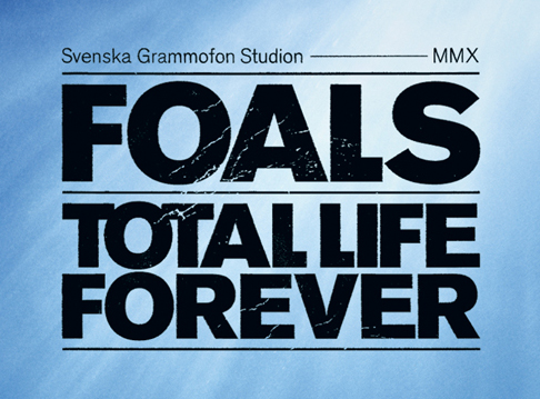 Foals - Total Life Forever Font