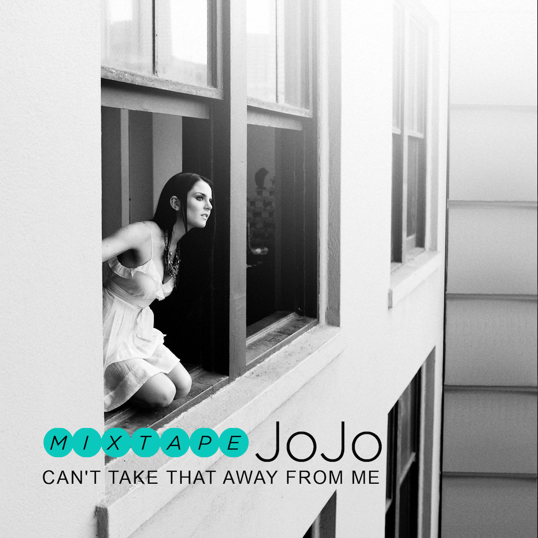 "JoJo - ""Can't Take That Away From Me"" font?"