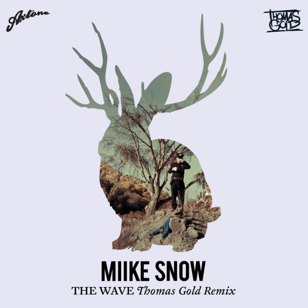 Which font is 'MIIKE SNOW' and 'THE WAVE'?