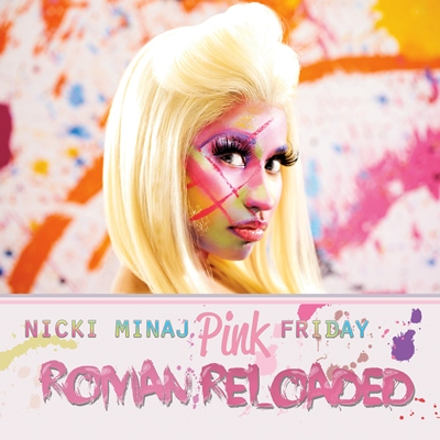 Nicki Minaj, Roman Reloaded (Album)