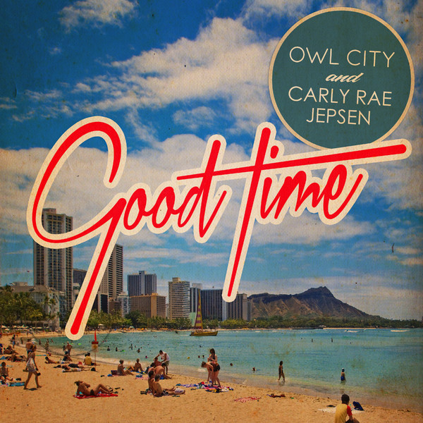 "Owl City ""Good Time"" single font"