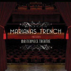 Marianas Trench Masterpiece Theatre