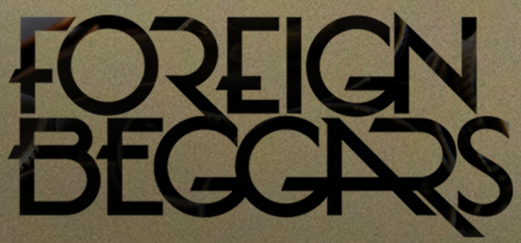 Foreign beggars. font?