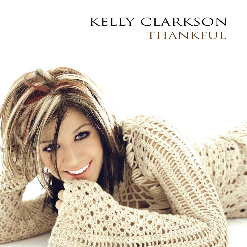 Kelly Clarkson Thankful Font?