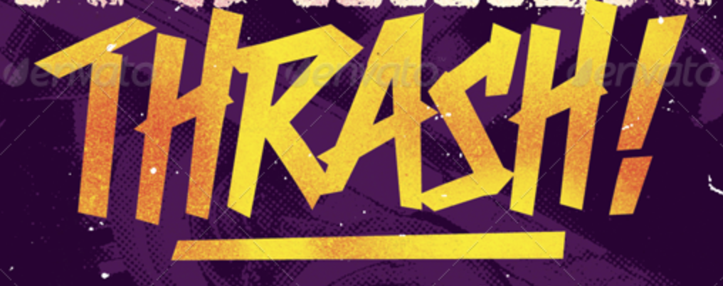 "Can anyone Identify the ""THRASH"" Font?"