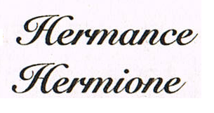 Hermione and Hermance font please.