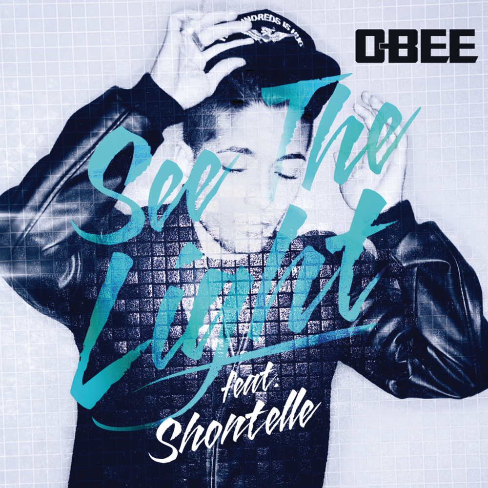 O-Bee / See The Light - Single cover