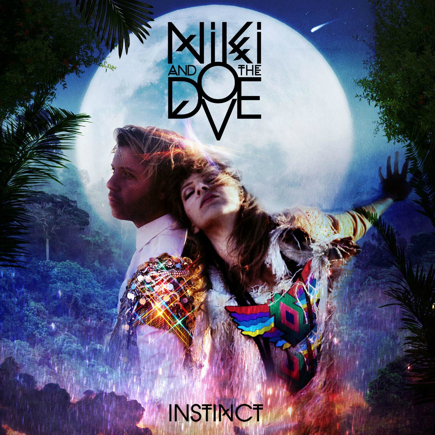 Niki and the Dove - Instinct