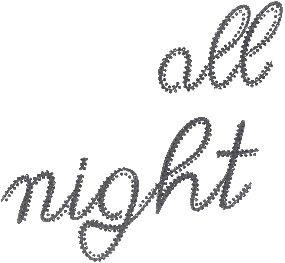 'all night' font