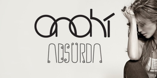'Absurda' or 'Anahi' font, please.