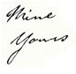 Mine Yours font please