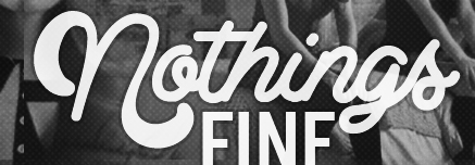 "What's ""Nothings"" font???"