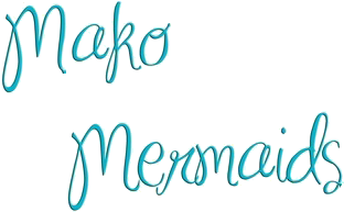 Font of Mako Mermaids Please