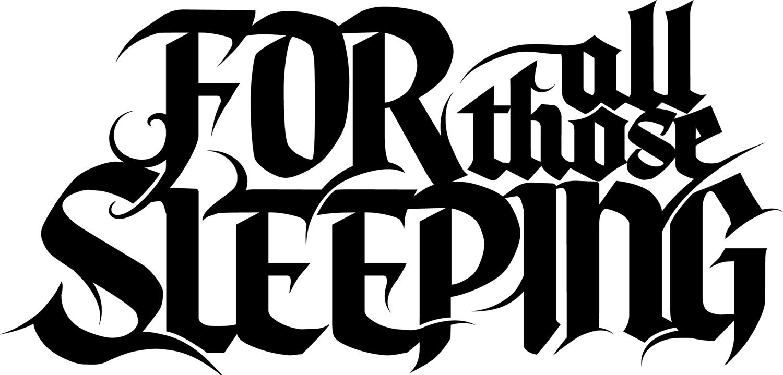 For All Those Sleeping - forum | dafont.com