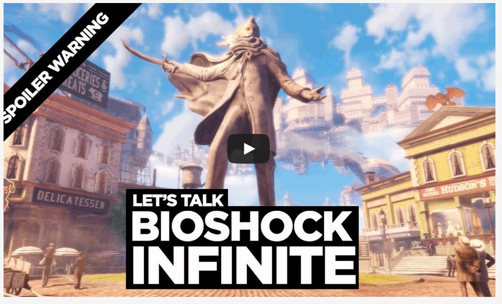 Let's Talk Bioshock Infinite
