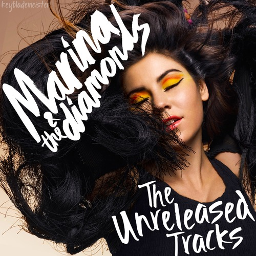 UNRELEASED-MARINA AND THE DIAMONDS