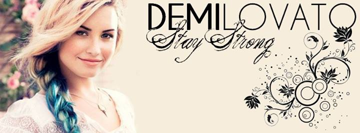 DEMI LOVATO and STAY STRONG fonts
