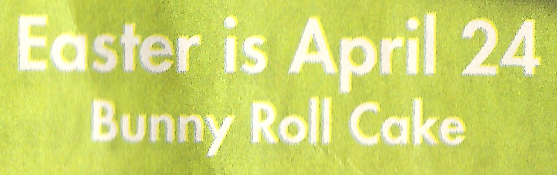 """Easter is April 24 Bunny Roll Cake"" Font"