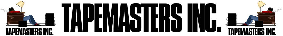 "what is the font of the ""TAPEMASTERS INC"" please"