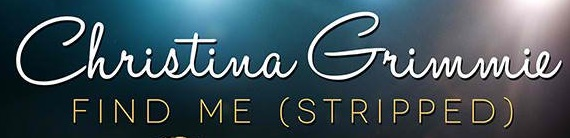 Christina Grimmie Find Me (Stripped) font?