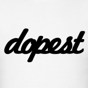 Dopest - Can you help? What is this font!  Its so familiar and I know its here on the site!!