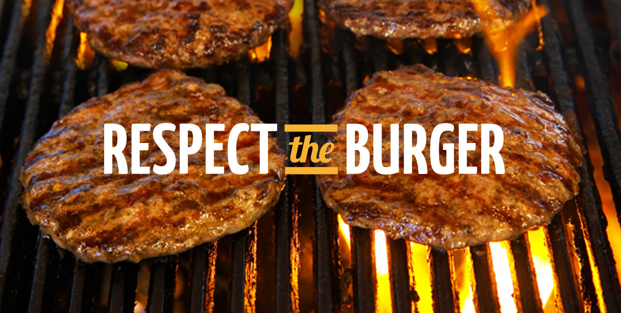 Respect the Burger!