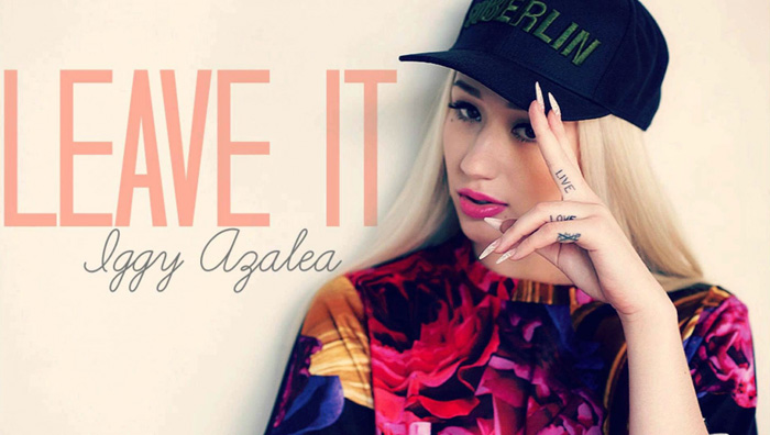 Please tell me the font of ''Leave It'' and the font of ''Iggy Azalea''