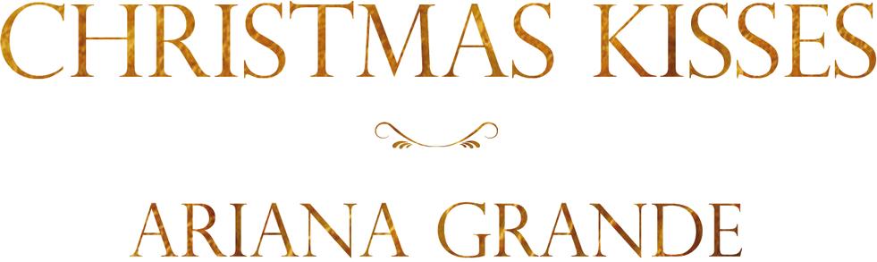 Ariana Grande - Christmas Kisses - forum | dafont.com