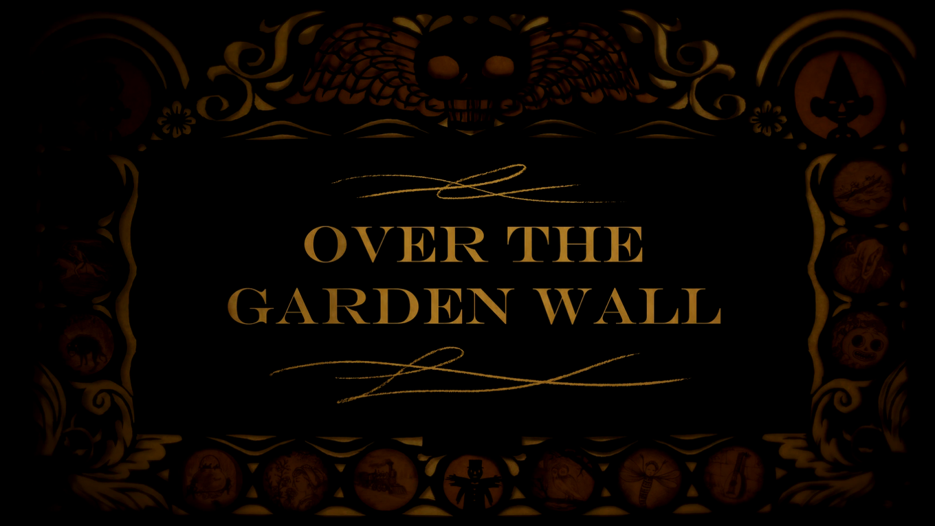 The overlook theatre over the garden wall an american - Over the garden wall song lyrics ...