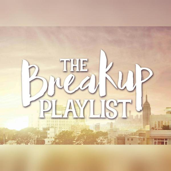 Playlist quotes breakup the The Breakup
