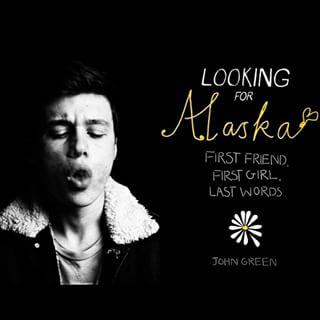 Looking for Alaska fon...