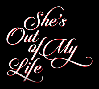 She's Out Of My Life (Reconstructed by Nick*)