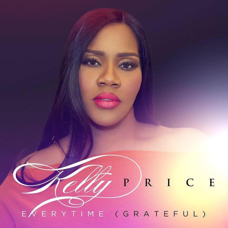 Kelly Price - Everytime (Grateful) font
