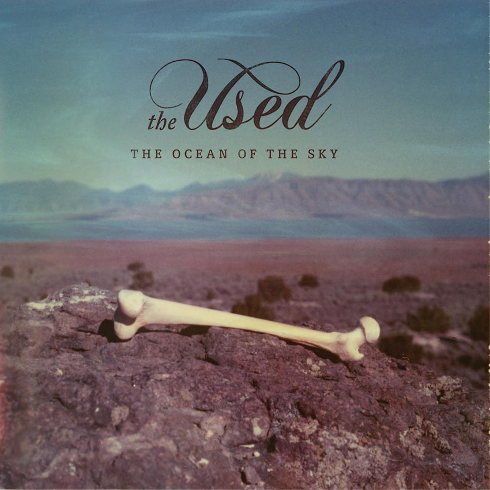 The Used The Ocean Of The Sky fonts