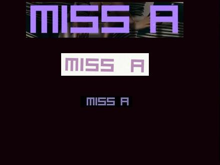 What font is this? Miss A