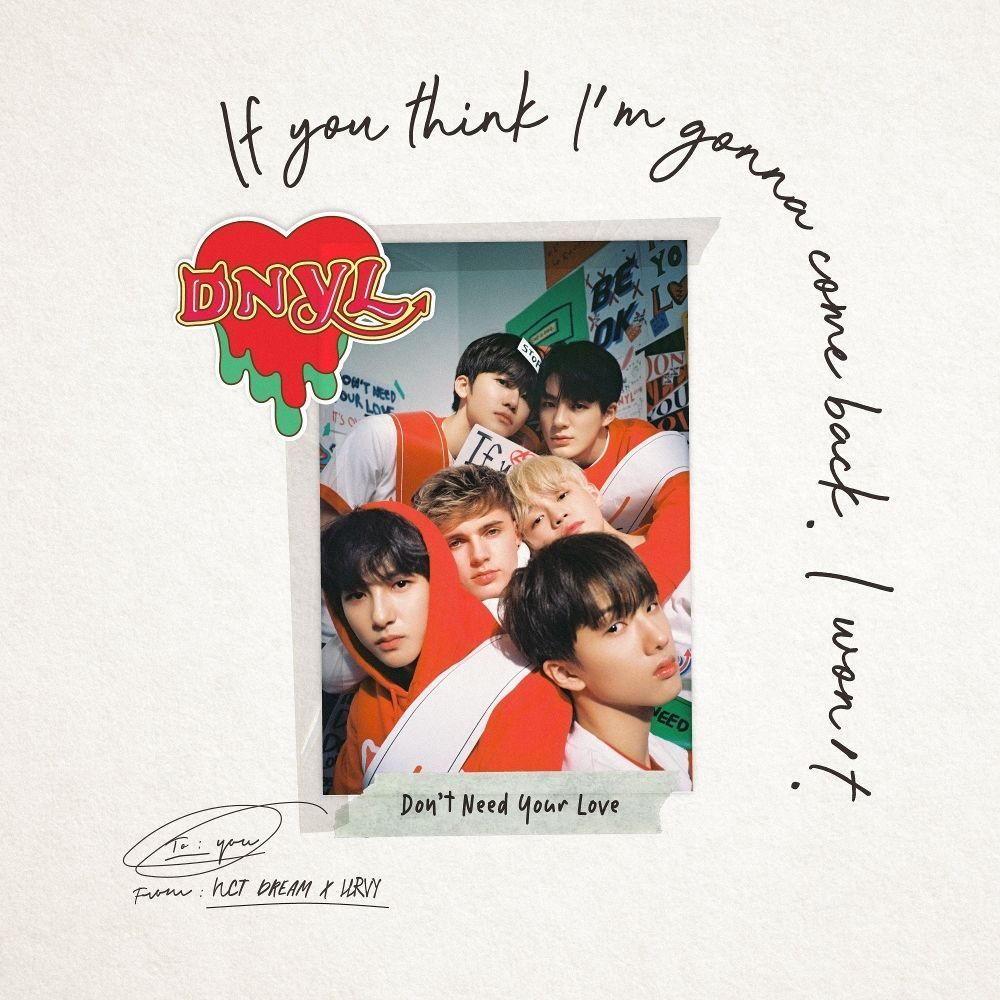 Don't Need Your Love- NCT DREAM & HRVY