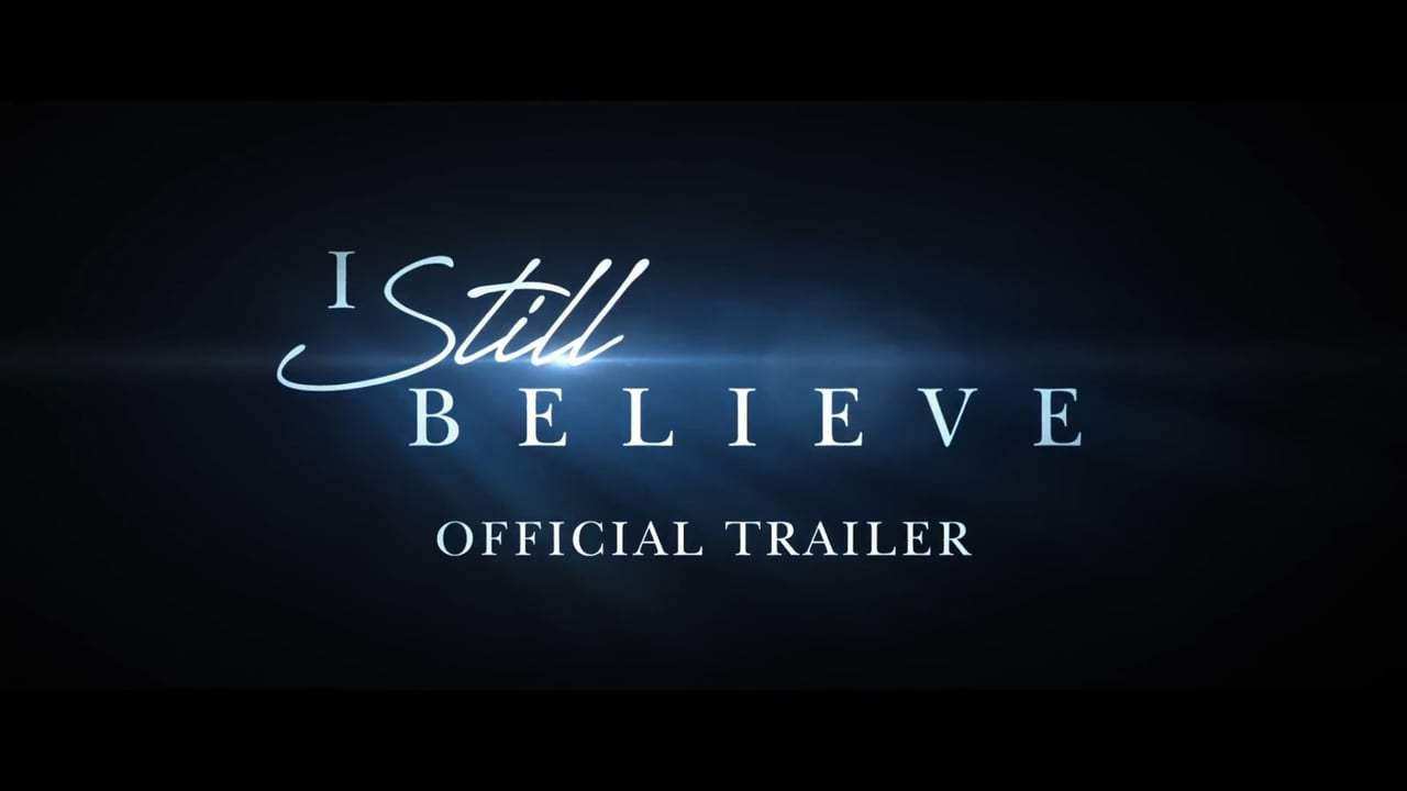 """I Still Believe"" movie"