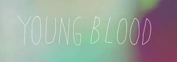 please help me find this font ( or something similar ) used in the young blood music video by the naked famous