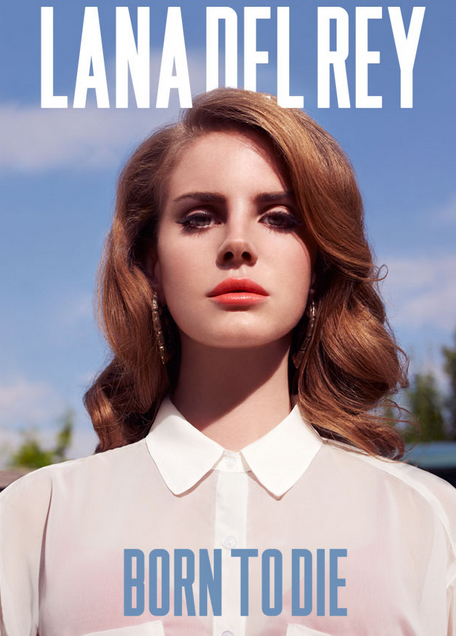 Lana Del Rey - Born to Die font?