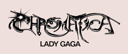 Chromatica - Lady Gaga font - forum | dafont.com