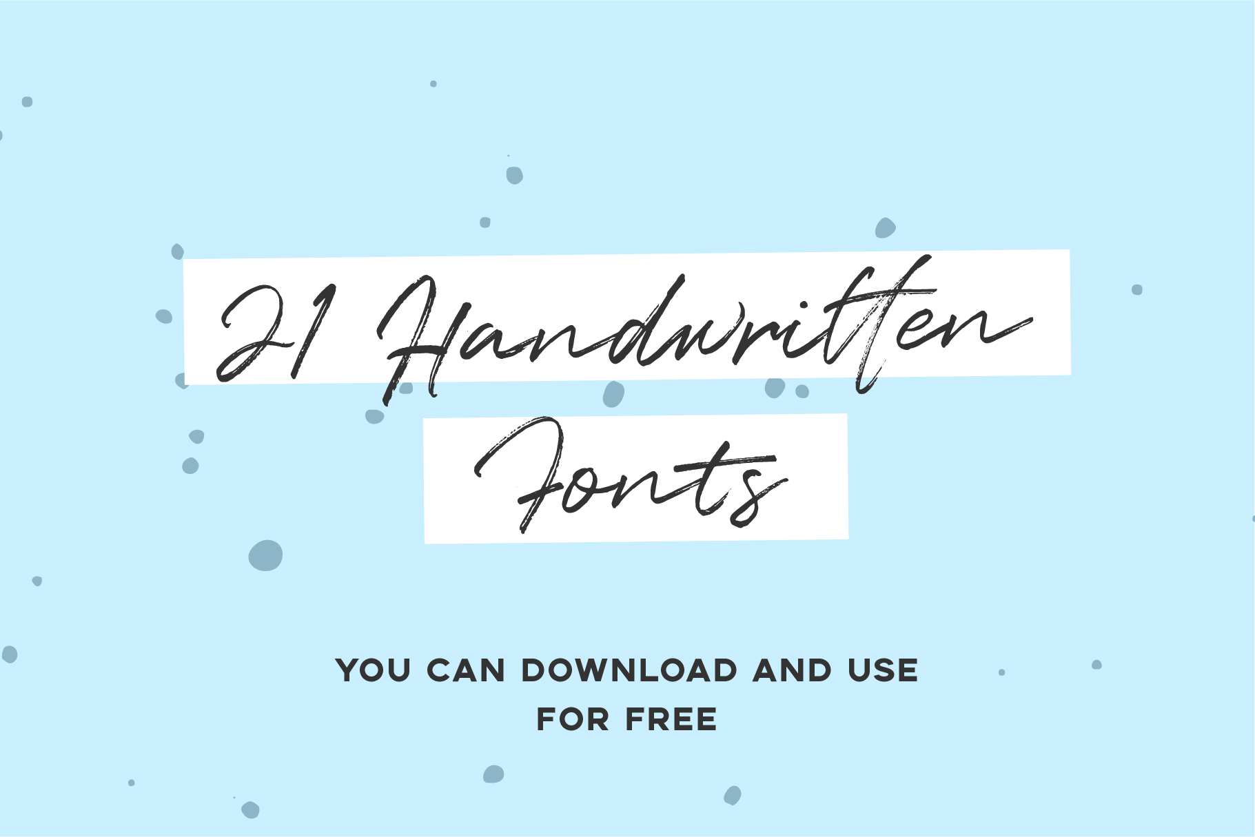 """21 Handwritten Fonts"" FONT please :)"