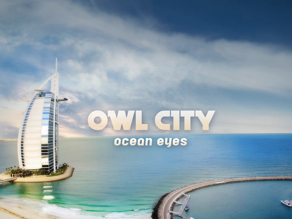 Ocean Eyes and Owl City