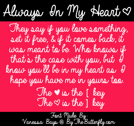 Always In My Heart Font | dafont com