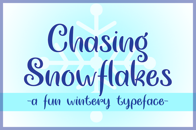 Chasing Snowflakes Font