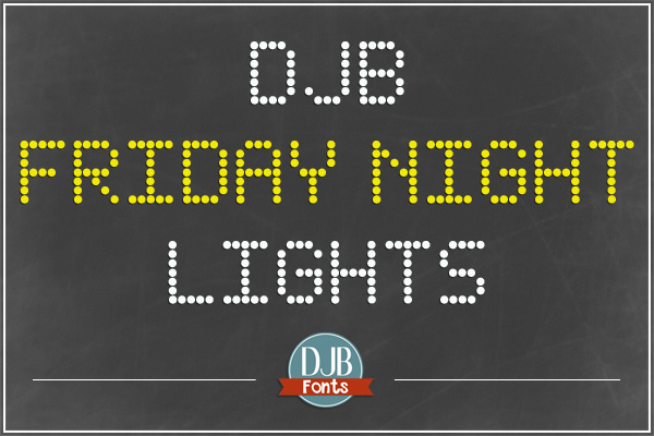 Djb Friday Night Lights Font Dafont Com