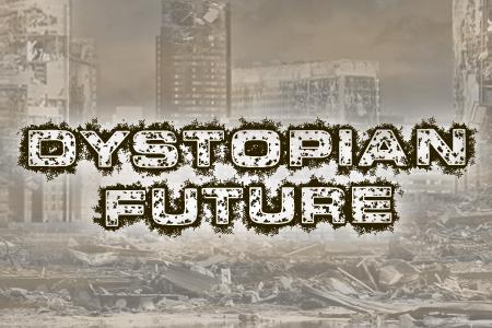 Dystopian Future