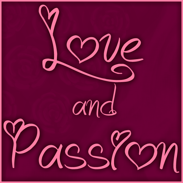 what is passion in love